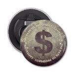 The Path To Prosperity Button Bottle Opener