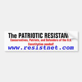 The PATRIOTIC RESISTANCE, Conservatives, Patriot Car Bumper Sticker