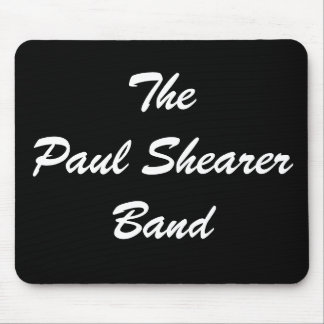 The Paul Shearer Band Mousepad