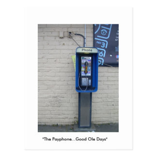 """The Payphone...Good Ole Days"" Postcard"