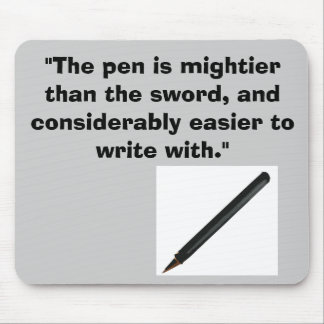 the pen is mightier! mouse pad