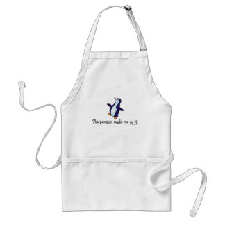 The Penguin Made Me Do it! Adult Apron