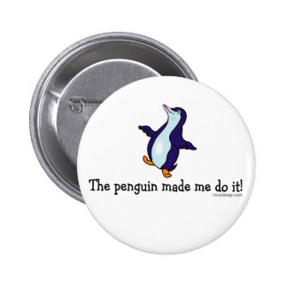 The Penguin Made Me Do it! Pin