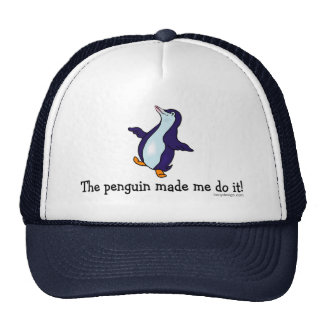 The Penguin Made Me Do It Hat