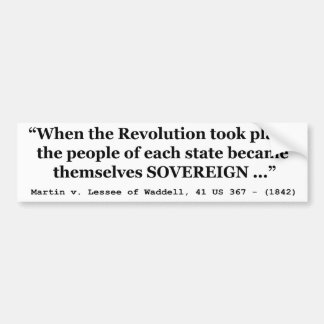 The People Are SOVEREIGN Martin v Waddell Car Bumper Sticker