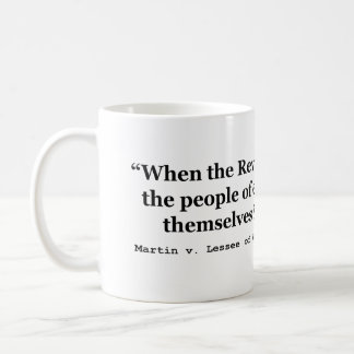 The People Are SOVEREIGN Martin v Waddell Coffee Mug