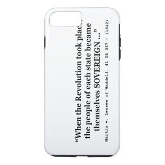 The People Are SOVEREIGN Martin v Waddell iPhone 7 Plus Case