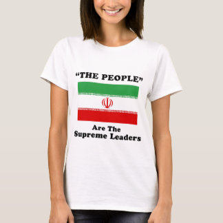 The People are the Supreme Leaders T-Shirt