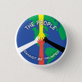 The People Cannot Be Trumped - Button
