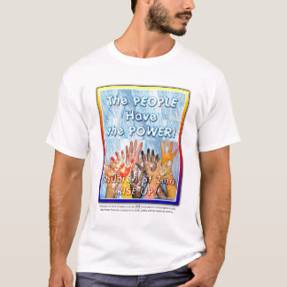 The People Have the Power T-Shirt