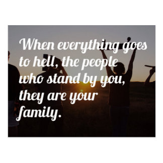The People Who Stand By You Quote Postcard