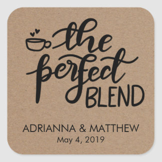 The Perfect Blend Rustic Kraft Paper Wedding Favor Square Sticker
