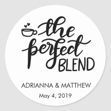 wedding_trends_now The Perfect Blend Whimsical Wedding Favor Classic Round Sticker