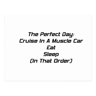 The Perfect Day Cruise In A Muscle Car Eat Sleep I Postcard