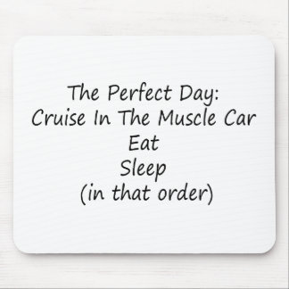 The Perfect Day Cruise The Muscle Car Mouse Pads