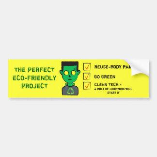 The perfect eco-friendly project bumper sticker