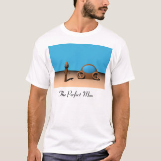 The Perfect Man T-Shirt