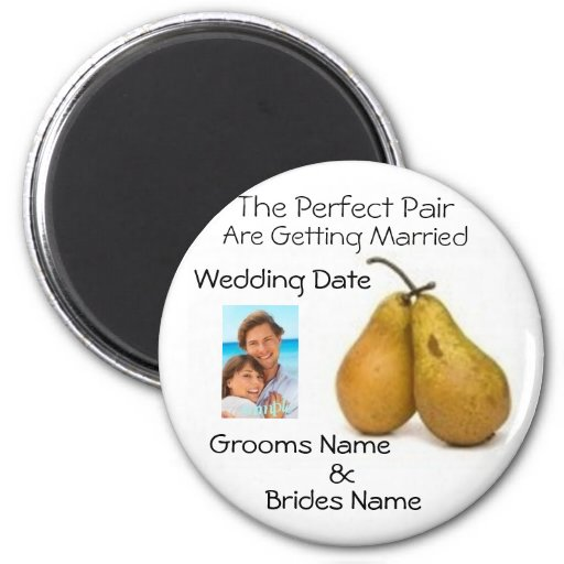 The Perfect Pair are getting Married Save the date 2 Inch Round Magnet