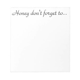 The perfect reminder! notepad