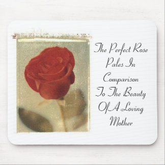 The Perfect Rose vs Mother Mousepads