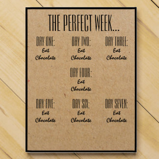 The Perfect Week Eat Chocolate Funny Gift V01 Countdown Calendar