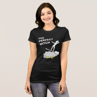 The Perfect Witch Surfs Hard T-Shirt