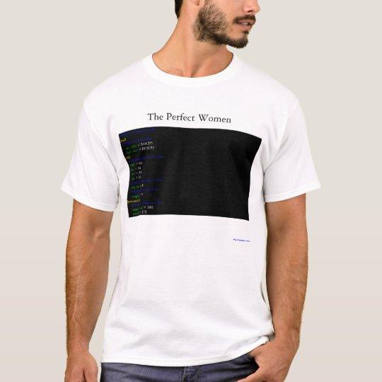 The Perfect Women T-Shirt