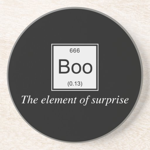 The periodic table element of surprise is Boo, Beverage Coaster