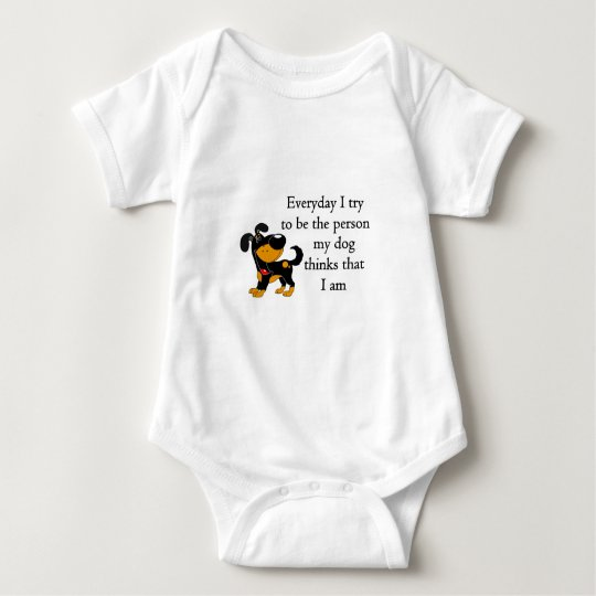 The person my dog thinks that I am Baby Bodysuit