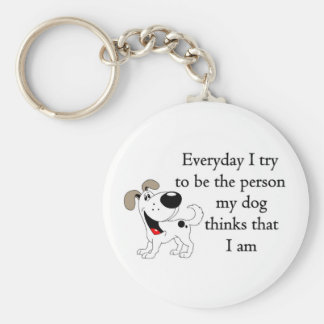 The person my dog thinks that I am Basic Round Button Keychain