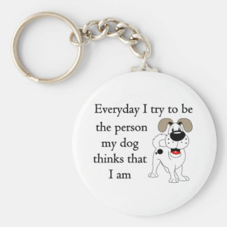 The person my dog thinks that I am Keychain