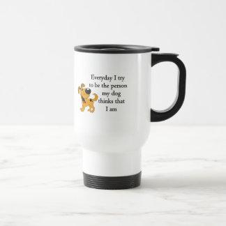 The person my dog thinks that I am Travel Mug