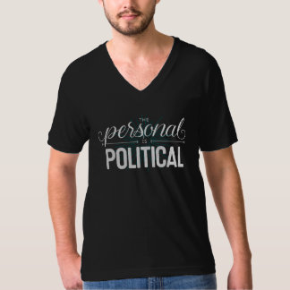 The Personal is Political Black V-Neck Unisex Tee Shirt