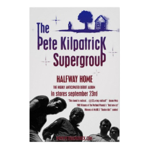 The Pete Kilpatrick Supergroup Posters