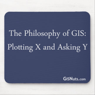 The Philosophy of GIS Mousepad
