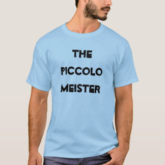 The Piccolo Meister shirt