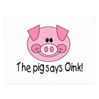 The Pig Says Oink Postcard
