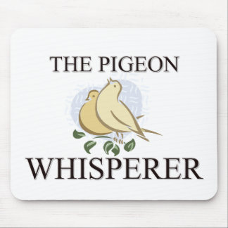 The Pigeon Whisperer Mouse Pad
