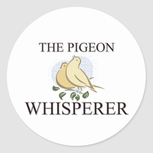 The Pigeon Whisperer Round Stickers