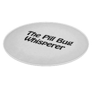 the pill bug whisperer cutting boards