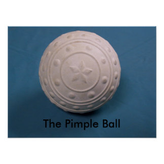 The Pimple Ball Poster