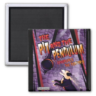 The Pit and The Pendulum 2 Inch Square Magnet
