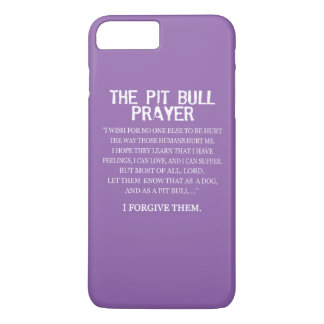 The Pit Bull Prayer iPhone 7 Plus Case