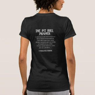 The Pit Bull Prayer T-Shirt
