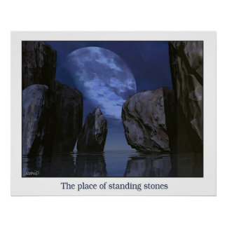 The place of standing stones poster