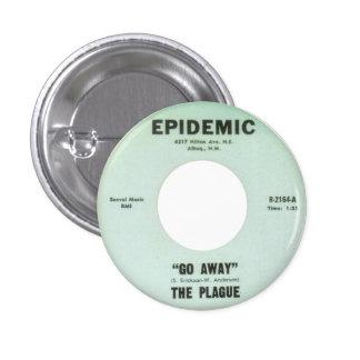 The Plague - Go Away Pinback Button