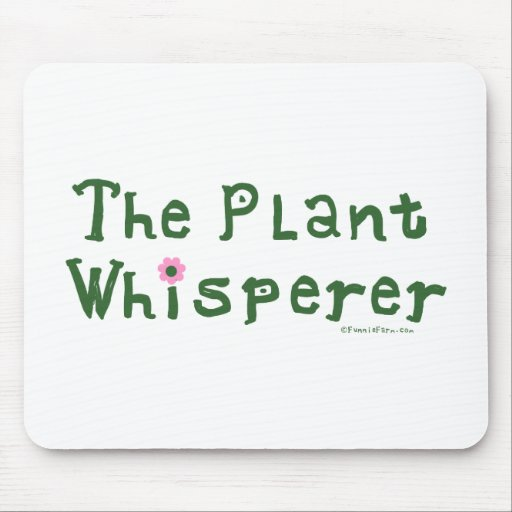 The plant whisperer mouse pad
