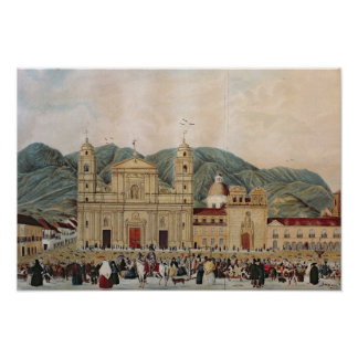 The Plaza de Bolivar, Bogota, 1837 Poster
