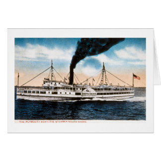 The Plymouth Boat - Steamer South Shore Card