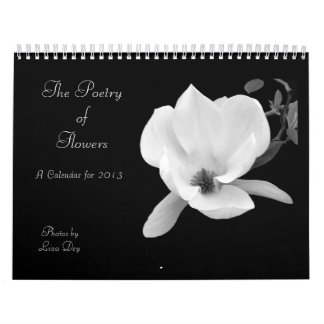 'The Poetry of Flowers' 2013 Calendar